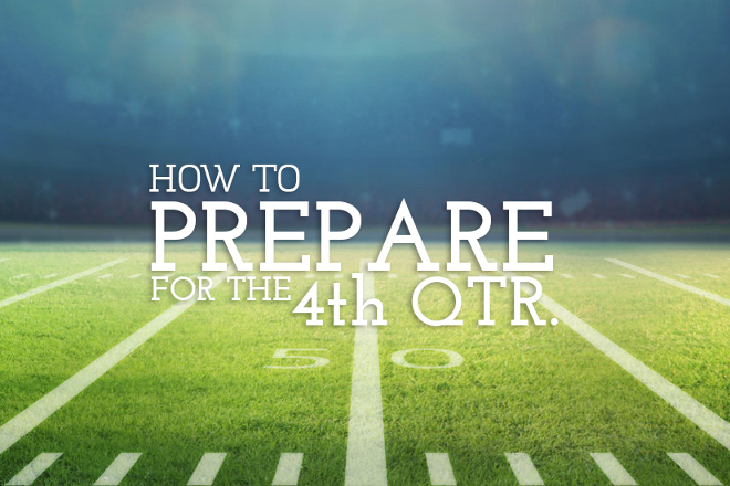 How to Prepare for the 4th Quarter