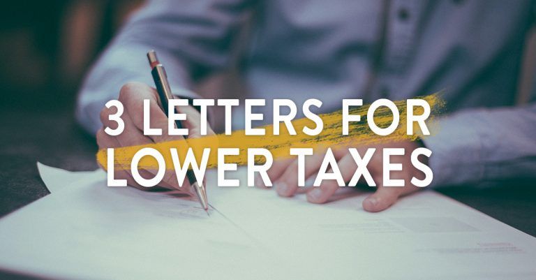 3 Letters for Lower Taxes