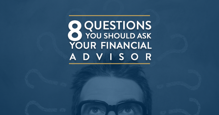 8-questions-you-should-ask-your-financial-advisor
