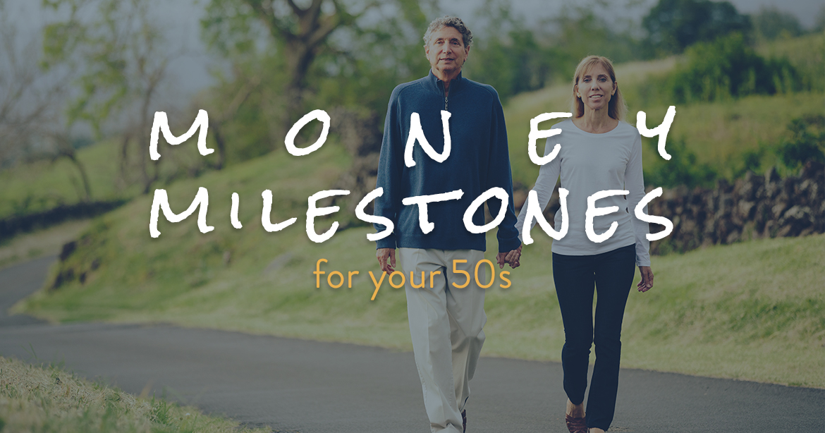 money-milestones-for-your-fifties