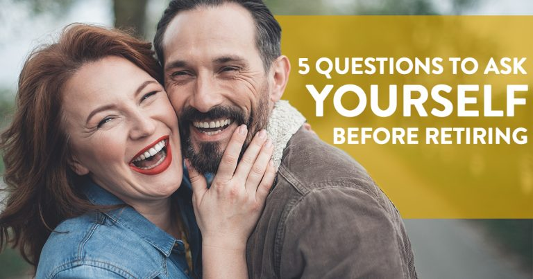 5 Questions To ask yourself before retiring